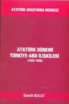 Atatürk Dönemi Türkiye-ABD İlişkileri (1923-1938), 2020