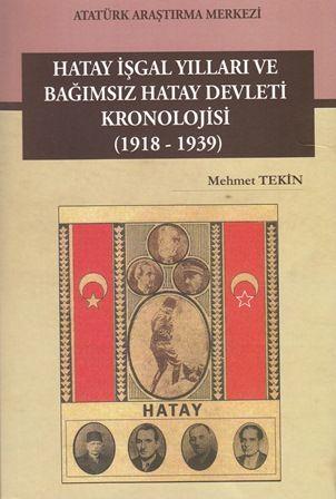 Hatay İşgal Yılları ve Bağımsız Hatay Devleti Kronolojisi (1918-1939), 2010