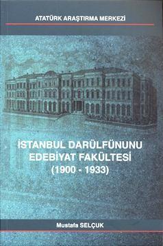 İstanbul Darülfünunu Edebiyat Fakültesi (1900-1933), 2012