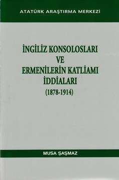 İngiliz Konsolosları ve Ermenilerin Katliamı İddiaları (1878-1914), 2013
