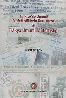 Türkiye'de Umumi Müfettişliklerin Kurulması ve Trakya Umumi Müfettişliği, 2013
