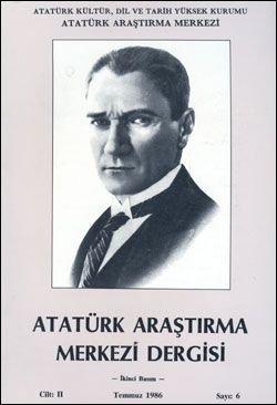 Atatürk Araştırma Merkezi Dergisi, Temmuz 1986 , Sayı: 6, 1986