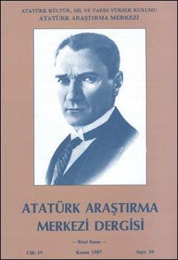Atatürk Araştırma Merkezi Dergisi, Kasım 1987 , Sayı: 10, 1987