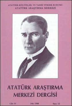 Atatürk Araştırma Merkezi Dergisi, Temmuz 1988 , Sayı: 12, 1988