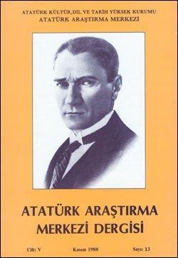 Atatürk Araştırma Merkezi Dergisi, Kasım 1988 , Sayı: 13, 1989