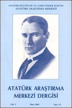 Atatürk Araştırma Merkezi Dergisi, Mart 1989 , Sayı: 14, 1989