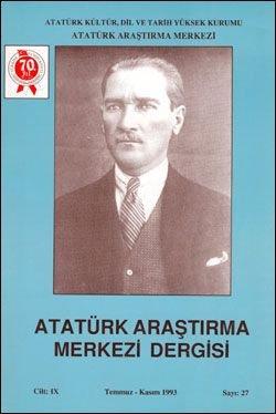 Atatürk Araştırma Merkezi Dergisi, Temmuz-Kasım 1993 , Sayı: 27, 1994