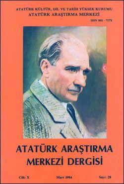 Atatürk Araştırma Merkezi Dergisi, Mart 1994 , Sayı: 28, 1995