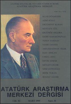 Atatürk Araştırma Merkezi Dergisi, Mart 1995 , Sayı: 31, 1995