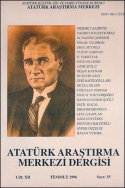 Atatürk Araştırma Merkezi Dergisi, Temmuz 1996 , Sayı: 35, 1996