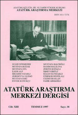 Atatürk Araştırma Merkezi Dergisi, Temmuz 1997 , Sayı: 38, 1997