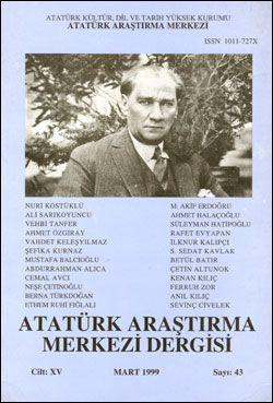 Atatürk Araştırma Merkezi Dergisi, Mart 1999 , Sayı: 43, 1999
