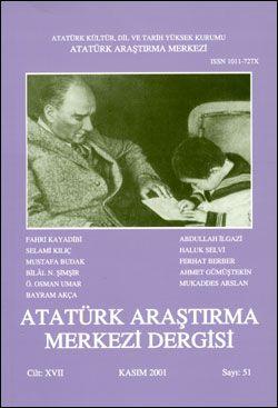 Atatürk Araştırma Merkezi Dergisi, Kasım 2001 , Sayı: 51, 2002