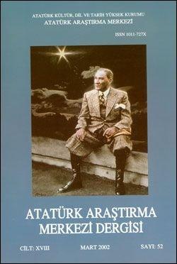 Atatürk Araştırma Merkezi Dergisi, Mart 2002 ,Sayı: 52, 2003