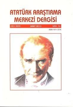 Atatürk Araştırma Merkezi Dergisi, Mart 2010 ,Sayı:76, 2011