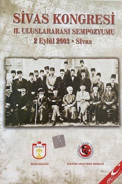 Sivas Kongresi II. Uluslararası Sempozyumu , (2 Eylül 2003 - Sivas), 2003