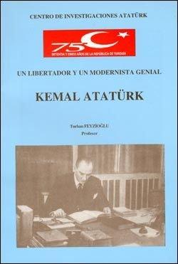 Un libertador y un modernista Genial Kemal Atatürk, 1998