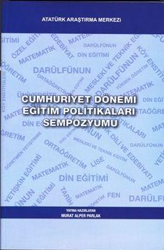 Cumhuriyet Dönemi Eğitim Politikaları Sempozyumu, 2010