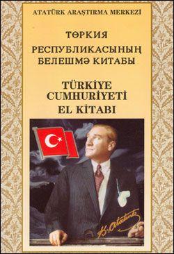 Türkiye Resbublikasınıng Beleşme Türkiye Cumhuriyeti El Kitabı (Tatarca), 1999