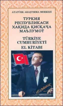 Türkiye Respublikası Hakkında Kiskaça Malumat - Türkiye Cumhuriyeti El Kitabı (Özbekçe), 1999