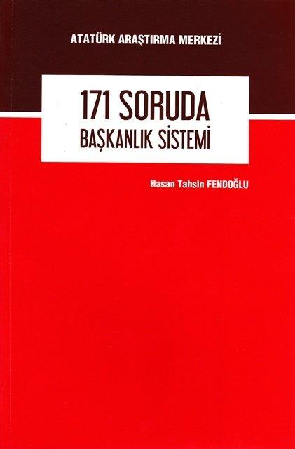 171 Soruda Başkanlık Sistemi, 2017