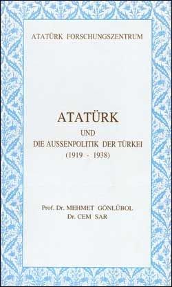 Atatürk und die Aussenpolitik der Türkei (1919 - 1938), 2000