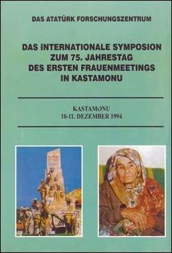 Das Internationale symposion zum 75. Jahrestag des ersten frauenmeetings in Kastamonu, 2000