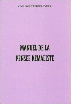 Manuel De La Pensee Kemaliste, 2002