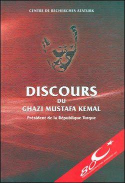 Discours Du Ghazi Mustafa Kemal President de la Republique Turque (Fransızca Nutuk), 2012
