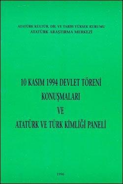 10 Kasım 1994 Devlet Töreni Konuşmaları ve Atatürk ve Türk Kimliği Paneli, 1996