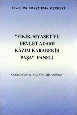 Fikir, Siyaset ve Devlet Adamı Kazım Karabekir Paşa Paneli, 2000