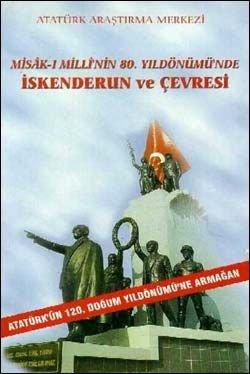 Misak-ı Milli'nin 80. Yıldönümünde İskenderun ve Çevresi, 2001