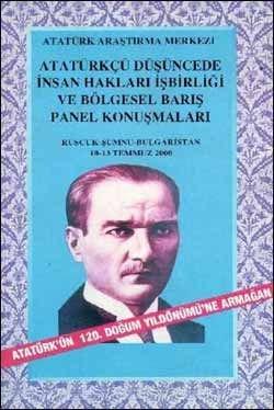 Atatürkçü Düşüncede İnsan Hakları İşbirliği ve Bölgesel Barış Panel Konuşmaları, 2001