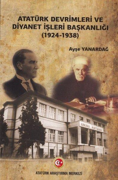 Atatürk Devrimleri ve Diyanet İşleri Başkanlığı (1924-1938), 2018