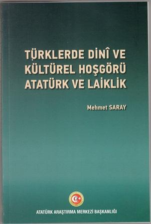 Türklerde Dini ve Kültürel Hoşgörü, Atatürk ve Laiklik, 2019