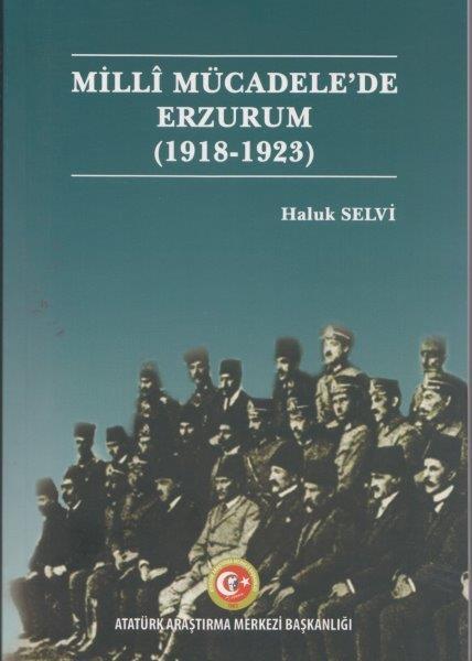 Milli Mücadele'de Erzurum (1918-1923), 2019