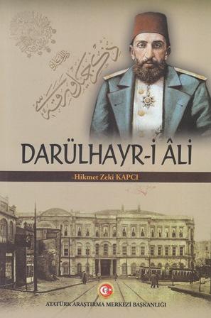 DARÜLHAYR-İ Âli, 2019