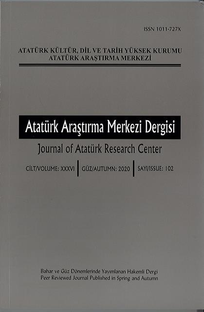 Atatürk Araştırma Merkezi Dergisi Sayı: 102, 2020