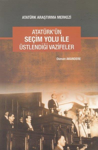 Atatürk'ün Seçim Yolu ile Üstlendiği Vazifeler, 2015