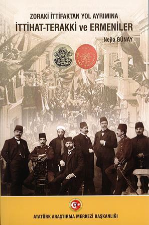 Zoraki İttifaktan Yol Ayrımına İttihat-Terakki ve Ermeniler, 2020