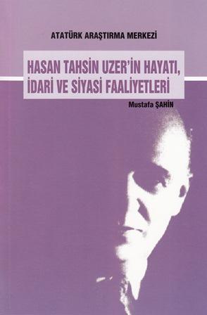Hasan Tahsin UZER'in Hayatı, İdari ve Siyasi Faaliyetleri, 2015