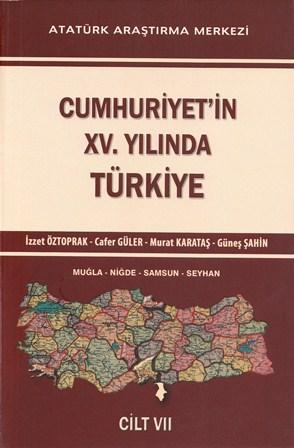 Cumhuriyet'in XV. Yılında Türkiye Cilt VII, 2015
